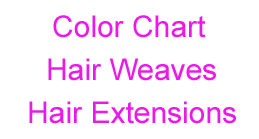 Color Chart for Hair Weaves and Hair Extensions